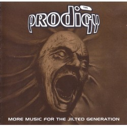 PRODIGY MORE MUSIC JILTED GENERATION