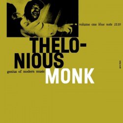 THELONIUS MONK - GENIUS OF MODERN MUSIC VOLUME ONE