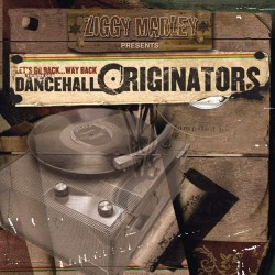 ZIGGY MARLEY - DANCEHALL ORIGINATORS VOL 1