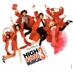 THE HIGH SCHOOL MUSICAL CAST - HIGH SCHOOL MUSICAL 3 LA GRADUACION - SOUNDTRACK