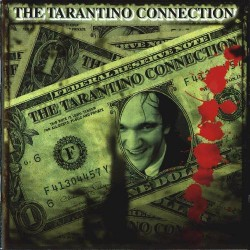 THE TARANTINO CONNECTION - VARIOS ARTISTAS