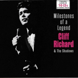 CLIFF RICHARD AND THE SHADOWS - MILESTONES OF A LEGEND