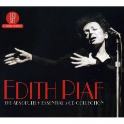 EDITH PIAF - THE ABSOLUTELY ESSENTIAL COLLECTION