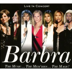 BARBRA STREISAND - THE MUSIC THE MEMRIES THE MAGIC / LIVE IN CONCERT