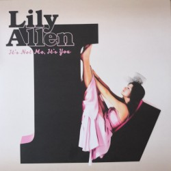 LILY ALLEN - ITS NOT ME ITS YOU