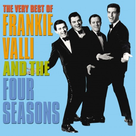 FRANKIE VALLI - FOUR SEASONS VERY BEST