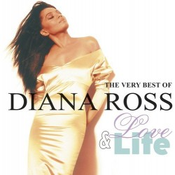 DIANA ROSS - LOVE AND LIFE VERY BEST OF