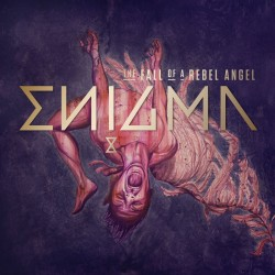 ENIGMA – THE FALL OF A REBEL ANGEL