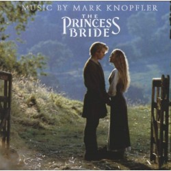 MARK KNOPFLER - PRINCESS BRIDE - SOUNDTRACK