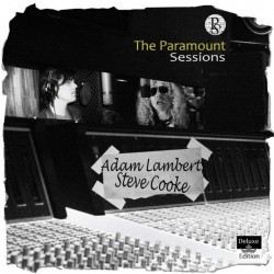 ADAM LAMBERT & STEVE COOKE - THE PARAMOUNT SESSIONS
