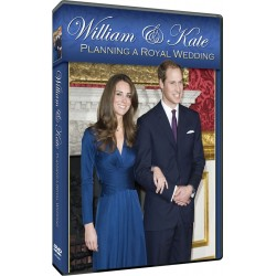 WILLIAM & KATE - PLANNING A ROYAL WEDDING