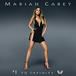 MARIAH CAREY - 1 TO INFINITY