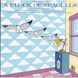 A FLOCK OF SEAGULLS - THE BEST OF A FLOCK OF SEAGULLS
