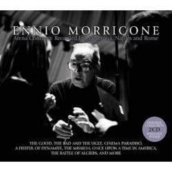 ENNIO MORRICONE - ARENA CONCERTO: RECORDED LIVE IN VERONA NAPLES AND ROME