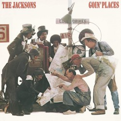 THE JACKSONS - GOIN PLACES