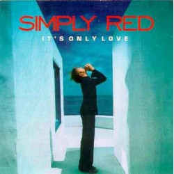 SIMPLY RED -IT´S ONLY LOVE