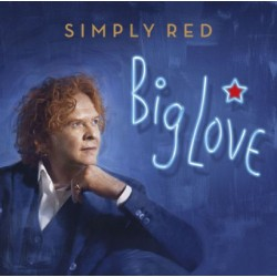 SIMPLY RED -BIG LOVE
