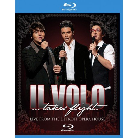 IL VOLO - LIVE FROM THE DETROIT OPERA HOUSE