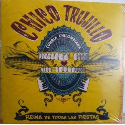 "CHICO TRUJILLO - CUMBIA CHILOMBIANA (10"")"