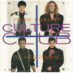 CULTURE CLUB - FROM LUXORY TO HEARTACHE