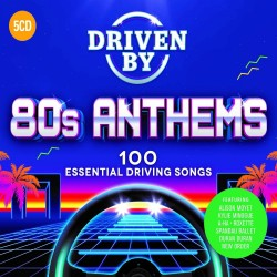 80S ANTHEMS - 100 ESSENTIAL DRIVING SONGS
