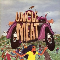 FRANK ZAPPA AND THE MOTHERS OF INVENTION - UNCLE MEAT