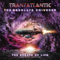 TRANSATLANTIC - THE ABSOLUTE UNIVERSE - THE BREATH OF LIFE