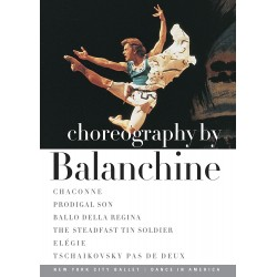 CHOREOGRAPHY BY BALANCHINE - NEW YORK CITY BALLET