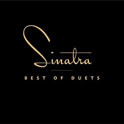 FRANK SINATRA - BEST OF DUETS