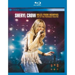 SHERYL CROW - MILES FROM MEMPHIS LIVE AT THE PANTAGES THEATRE