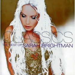 SARAH BRIGHTMAN - CLASSICS THE BEST OF