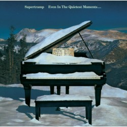 SUPERTRAMP - EVEN IN THE QUITEST MOMENTS