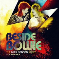 DAVID BOWIE - BESIDE MICK RONSON STORY