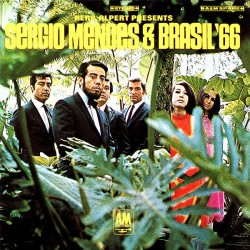 SERGIO MENDES AND BRASIL 66