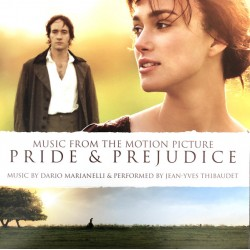 DARIO MARIANELLII AND JEAN YVES THILBAUDET - PRIDE AND PREJUDICE OST