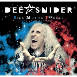 DEE SNIDER - SICK MUTHA FOOKERS - LIVE IN THE USA