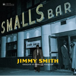 JIMMY SMITH - GROOVIN AT SMALLS PARADISE