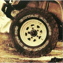 BRYAN ADAMS - SO FAR SO GOOD GREATEST HITS