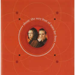 TEARS FOR FEARS - SHOUT - THE VERY BEST OF