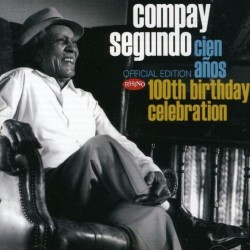 COMPAY SEGUNDO - CIEN AÑOS - 100th BIRTHDAY CELEBRATION