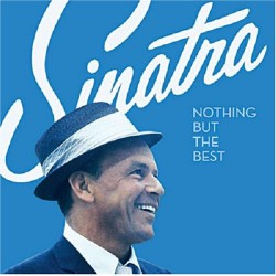 FRANK SINATRA - NOTHING BUT THE BEST 1CD + 1 DVD