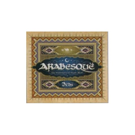 ARABESQUË - THE ANTHOLOGY OF ARABIAN MUSIC