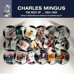 CHARLES MINGUS - THE BEST OF 1954 - 1962