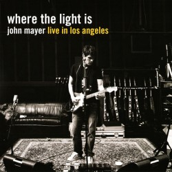 JOHN MAYER - WHERE THE LIGHT - LIVE