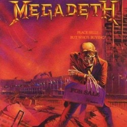MEGADETH - PEACE SELLS...BUT WHOS`S BUYING?
