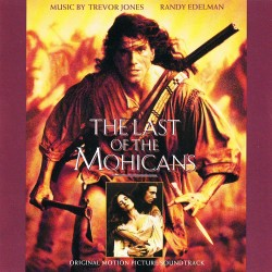 THE LAST OF THE MOHICANS -SOUNDTRACK