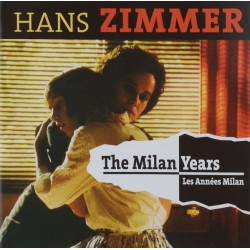 THE MILAN YEARS - HANS ZIMMER