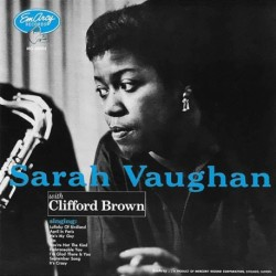 SARAH VAUGHAN WITH CLIFFORD BROWN - SARAH VAUGHAN