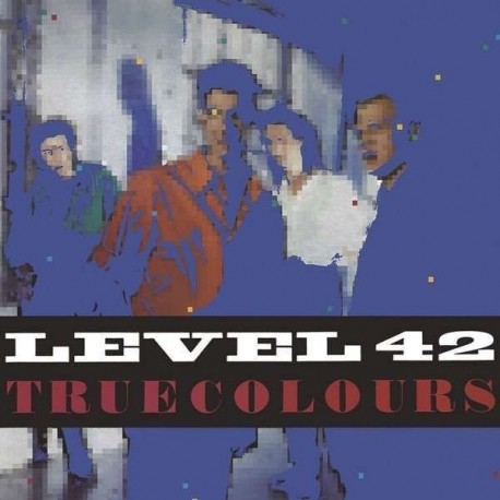 LEVEL 42 - TRUE COLORS